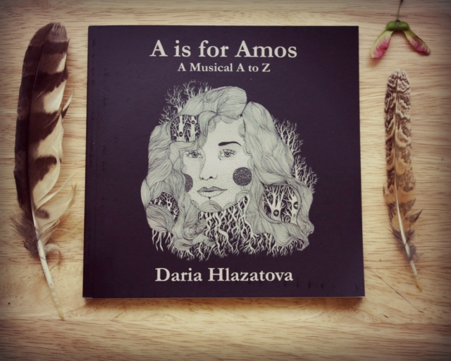 A is for Amos-Cover- A-z of Musicians by Daria Hlazatova