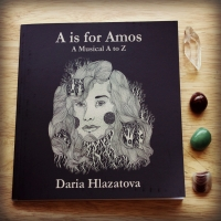 Book Review: A is for Amos, An Illustrated musical A to Z by Daria Hlazatova