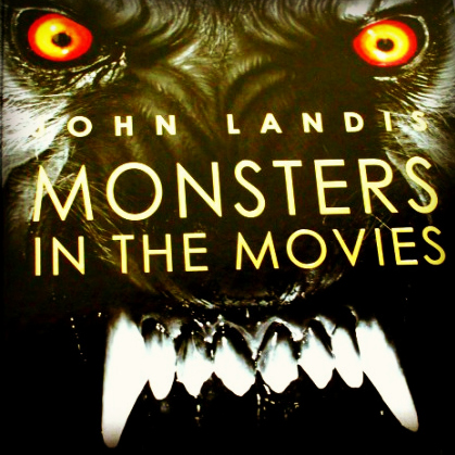 Landis-monsters-in-the-movies-book review
